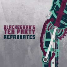 Blackbeards-Tea-Party-Reprobates-Cover